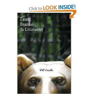 Start reading Evan Branko (Is Unlovable) on your Kindle in under a