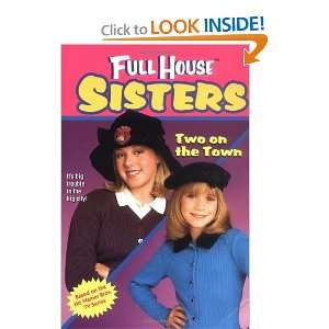 Two on the Town (Full House Sisters) (9780671021498