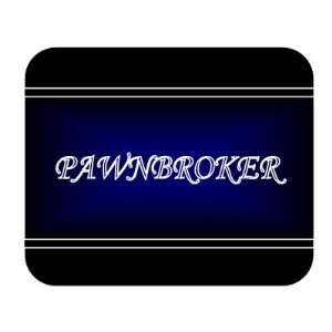 Job Occupation   Pawnbroker Mouse Pad