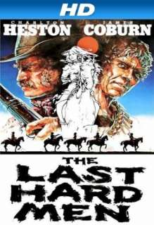 The Last Hard Men [HD]: Charlton Heston, James Coburn