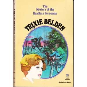 The Mystery of the Headless Horseman (Trixie Belden, No