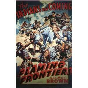 Flaming Frontiers Movie Poster (11 x 17 Inches   28cm x 44cm) (1938