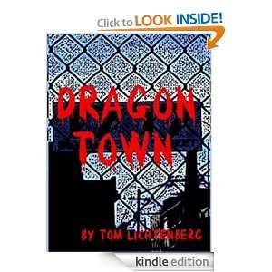 Dragon Town (Dragon City (Book Three of Four)): Tom Lichtenberg