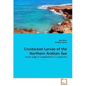 Crustacean Larvae of the Northern Arabian Sea: Larval