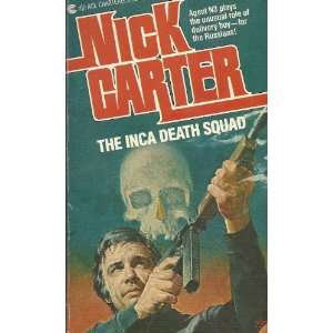 The Inca Death Squad Nick Carter 9780441358687  Books