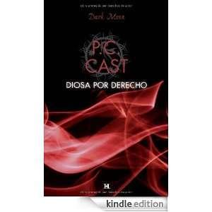 Diosa por derecho (Spanish Ediion) P.C. CAS  Kindle