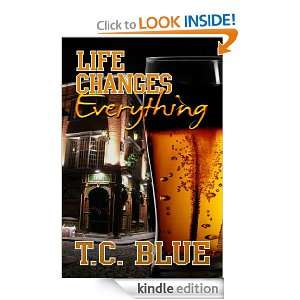 Life Changes Everything TC Blue  Kindle Store