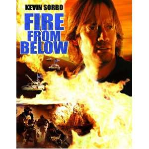 Fire From Below Kevin Sorbo, Glenn Hampton, Burtn Gilliam