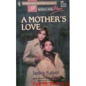 A Mothers Love (Women Who Dare, Book 21) (Harlequin
