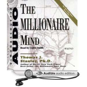 The Millionaire Mind (Audible Audio Edition): Thomas J