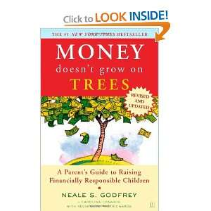 Money Doesnt Grow On Trees: A Parents Guide to Raising Financially