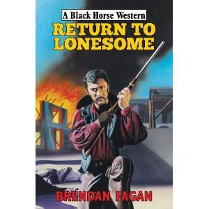 Return to Lonesome (Black Horse Western) (9780709089483