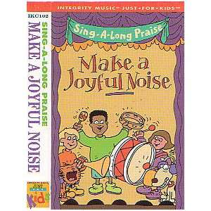 Make a Joyful Noise Just for Kids Music