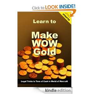 Make WoW Gold Guide: George Halt:  Kindle Store
