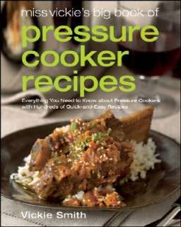 Booktopia   Miss Vickies Big Book of Pressure Cooker Recipes, Vickie
