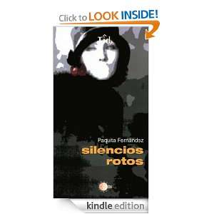 rotos (Spanish Edition) Paquita Fernández  Kindle Store