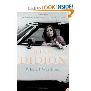 Where I Was from (9780007178872) Joan Didion Books