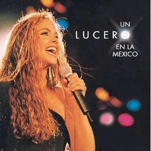 Un Lucero en la México: Lucero: Music