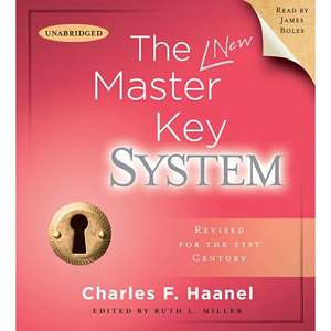 The Master Key System, Haanel, Charles F. Health, Mind