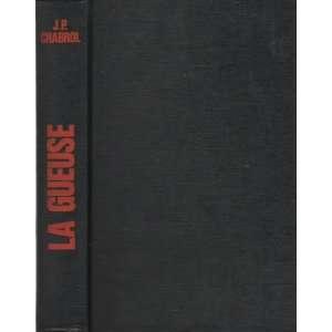 La gueuse: Jean Pierre Chabrol: Books