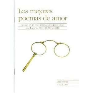 Los mejores poemas de amor/ The Best Love Poems: Desde